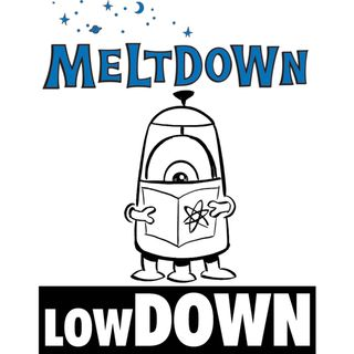 Meltdown Lowdown for October 11th - October 17th