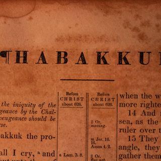 Episode 42: Habakkuk Chapter 2