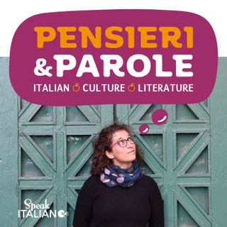 Speak Italiano - Pensieri e Parole
