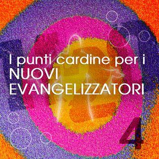 4. I punti cardine per i nuovi evangelizzatori