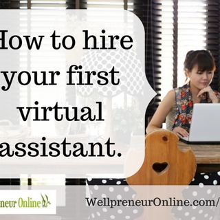 {e44} How to Hire Your First Virtual Assistant