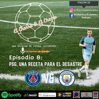 Episodio 8- PSG VS Manchester City