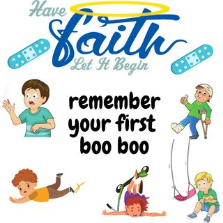 remember your first BOO BOO
