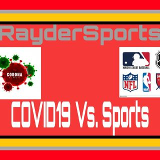 RayderSports-Covid19 Vs. Sports