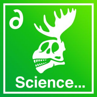 Ep 205: Science... sort of - Chemical Free Sasquatch