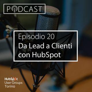 Pillole di Inbound #20 - Come convertire i lead in clienti con HubSpot