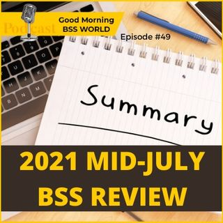 #49 2021 mid-July Poland BSS review