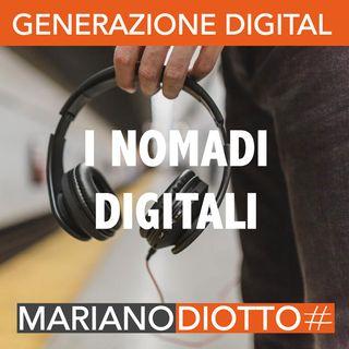 Puntata 45: I nomadi digitali