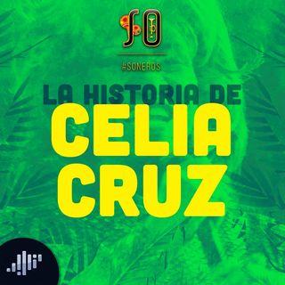 La Historia de Celia Cruz