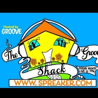 THE GROOVE SHACK 7-2-2021 HOSTED BY GROOVE SPECIAL GUEST SAMY LOVE