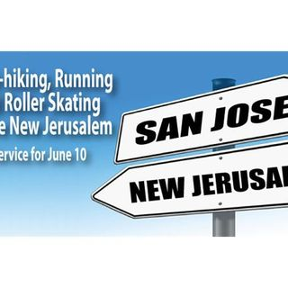 Hitch-Hiking, Running and Roller Skating to the New Jerusalem