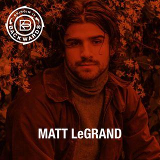 Interview with Matt LeGrand