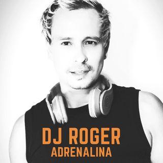 DJ Roger - Adrenalina