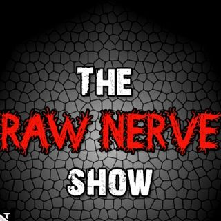The Raw Nerve Show - 09-16-14