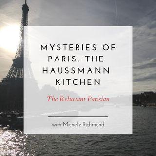 Mysteries of Paris: The Haussmann Kitchen