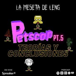 Ep.44 - Creepypastas: Petscop pt. V