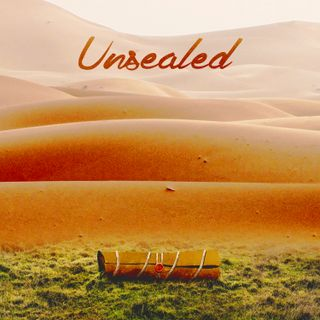 Unsealed Ep 7 - The Great Tribulation is not God's Wrath