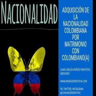 Forma de adquirir la nacionalidad colombiana por matrimonio ¿es posible?