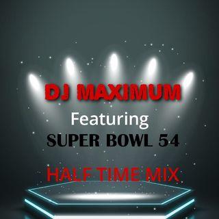 DJ MAXIMUM FT SUPER BOWL 54 HALF TIME MIX