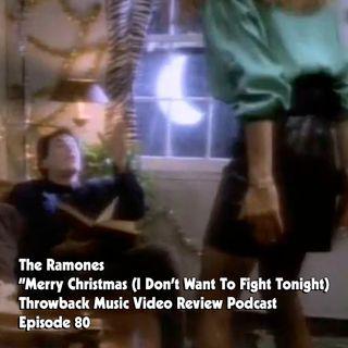 Ep.80-Merry Christmas (I Don't Wanna Fight Tonight)-The Ramones