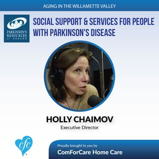 5/30/17: Holly Chaimov with Parkinson's Resources of Oregon | Social Support & Services for people with Parkinson's Disease