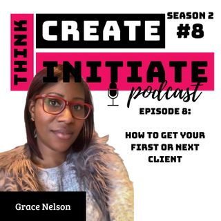 Season 2 Episode 8: How to get your first or next client