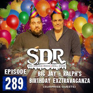 Big Jay & Ralph's Birthday Extravaganza (Surprise Guests)