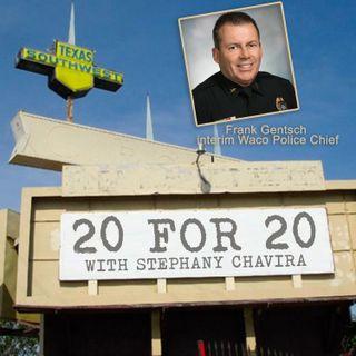 Frank Gentsch Interim Waco Police Chief