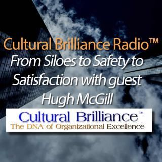 Hugh McGill: From Siloes to Safety to Satisfaction