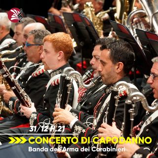 Concerto di Capodanno // Banda dell'Arma dei Carabinieri
