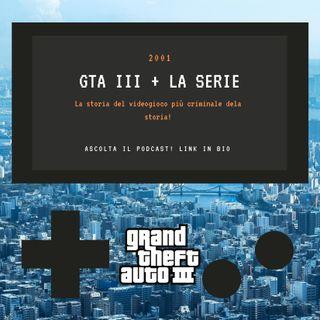 GTA III + la serie - 2001 - puntata 21