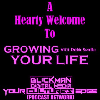 A Hearty Welcome To Growing Your Life Podcast Promo