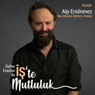 KISA - Alp Ersönmez - Bas Gitarist, Besteci, Aranjör