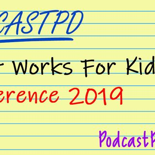 What Works for Kids Conference 2019 – PPD053