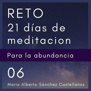 Dia 6 del Reto de 21 Días de Meditación para la Abundancia