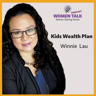 Winnie Lau ~ Kids Wealth Plan
