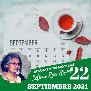 Resumen de Noticias Septiembre 22, 2021 | La Noticia con Leticia