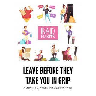Bad Habits - Moral Stories For Children