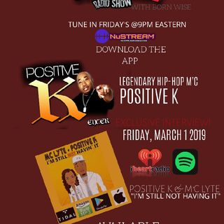 Episode 9 - BORN WISE LIVE MIX AND TRIBUTE TO THE CAREER OF HIP HOP LEGEND POSITIVE K