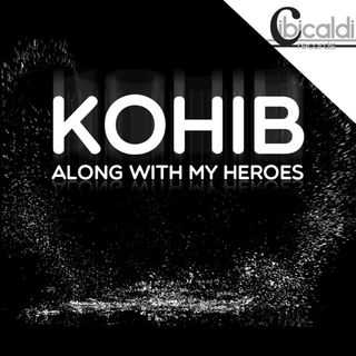 Kohib - Along With My Heroes