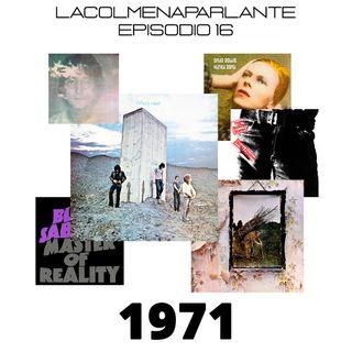 16. 10 maravillosos álbumes lanzados en 1971. Un viaje al pasado.