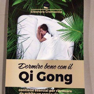 """Leggendo """"Dormire Bene con Il Qi Gong"""" Cap. 4"""