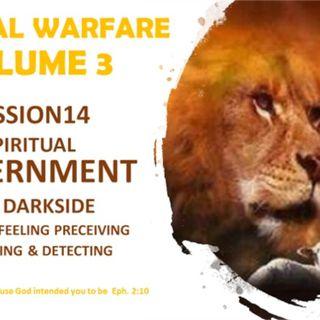 SPIRITUAL WARFARE VOL 3 SESSION FOURTEEN 14A DISCERNMENT