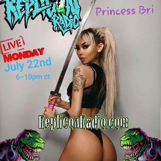 Princess Bri 7/22/19 Replicon Radio