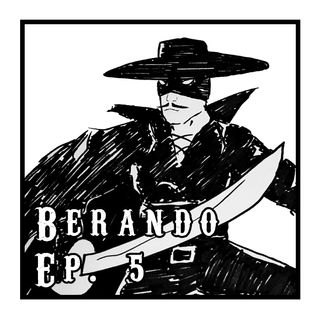 Berando! - Episodio 5