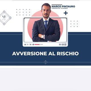 AVVERSIONE AL RISCHIO