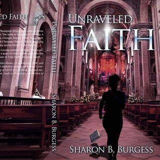 Sharon B. Burgess Unraveled Faith