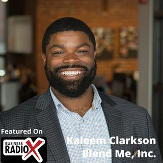 The Future of Remote Work, with Kaleem Clarkson, Blend Me, Inc.