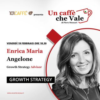 Enrica Maria Angelone: Growth strategy