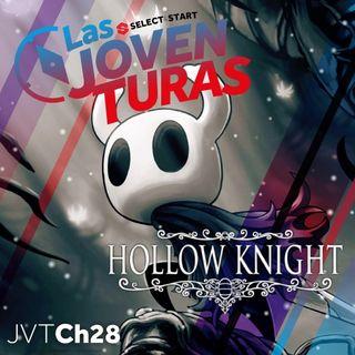 """Las Joventuras 28 """"Hollow Knight"""""""